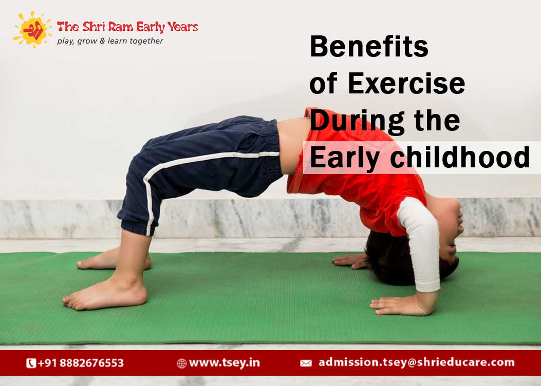 Benefits of Exercise During the Early childhood years